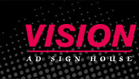 Vision Tech - AD SIGN HOUSE